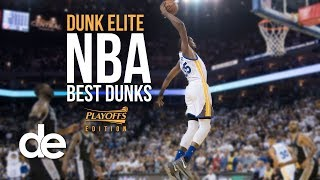 Dunk Elite: NBA Best Dunks - 2017 Playoffs Edition! Kevin Durant, LeBron James and much more!