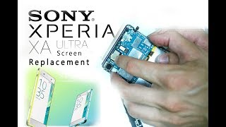 Sony Xperia XA Ultra (F3211) LCD & Digitizer Replacement / pantalla de reemplazo Selekt