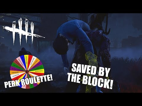 SAVED BY THE BLOCK! | Dead By Daylight | PERK ROULETTE PT. 51