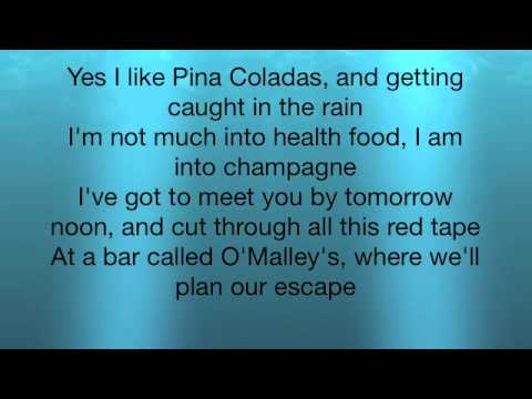 Escape (The Pina Coloda Song) - Rupert Holmes Lyrics