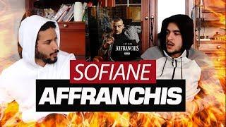 PREMIERE ECOUTE - Sofiane - Affranchis