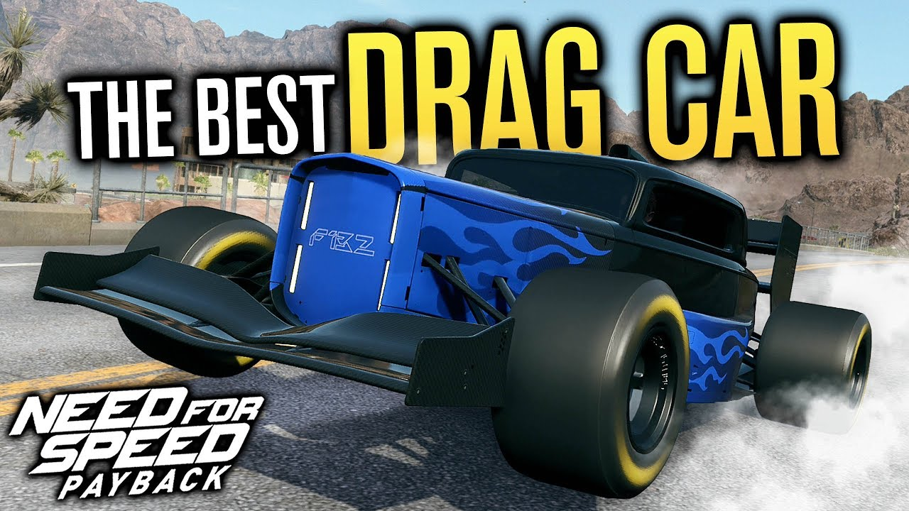 THE BEST DRAG CAR?! | Need for Speed Payback - YouTube