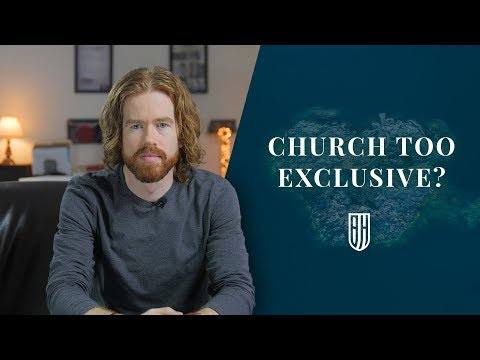 Is the Church Too Exclusive?