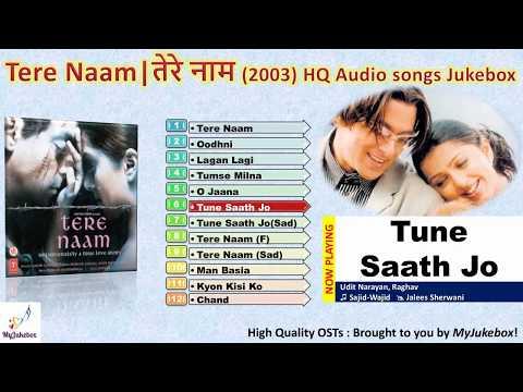 tune-saath-jo-mere-chhoda---tere-naam-(2003)-full-audio-song-in-hq-|-तूने-साथ-जो-#myjukebox