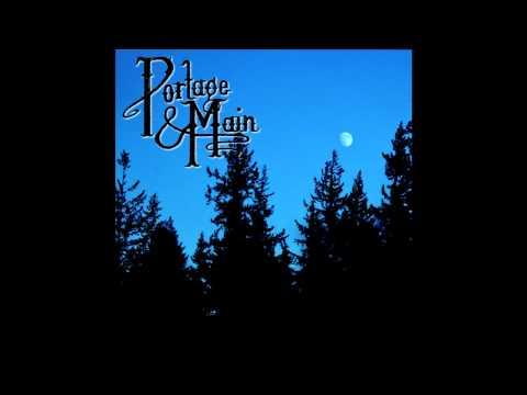 Portage & Main - I'm Going Down Tonight