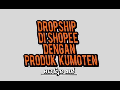 dropship-di-shopee-dengan-produk-kumoten