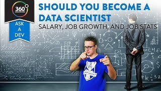 Should You Become a Data Scientist? | High Salary, Great Growth and Tons of Jobs | Ask a Dev