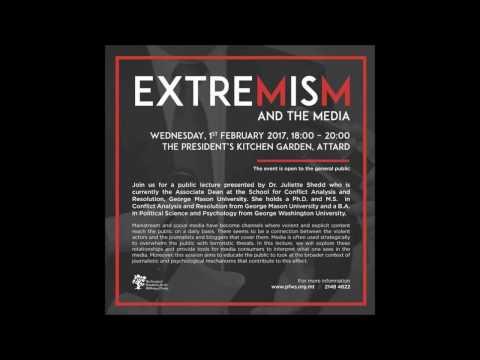 Extremism and the Media  Dr  Julie Shedd Feb 1, 2017