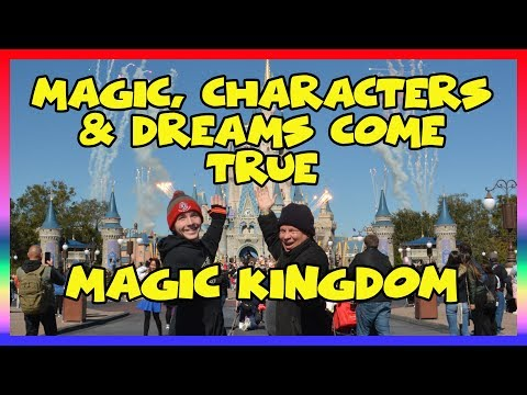 Magic, Characters, and Dreams Come True at Magic Kingdom- Sir Willow's Park Tales Ep 40