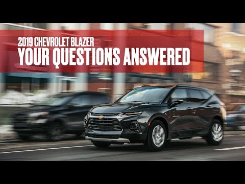 2019 Chevrolet Blazer: We Answer Your Questions