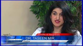 Fairfax Weight Loss - Dr. Taseen Mir Featured on TOP Doctors Interview