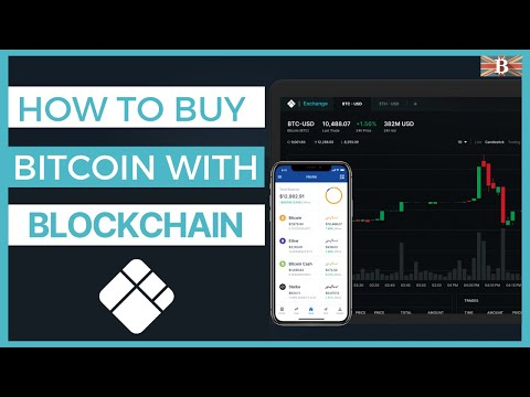 How To Buy Bitcoin On Blockchain.com 2020