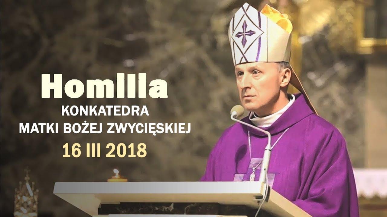 Bp M. Solarczyk: Odczytaj dzieła Boga (16 III 2018 r.)