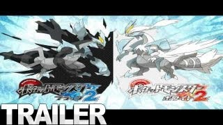 Pokemon Black 2 and White 2 - Nintendo Trailer