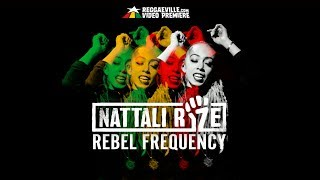 Nattali Rize - Rebel Frequency [Official Video 2017]