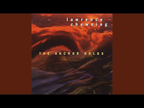 the anchor holds lawrence chewning