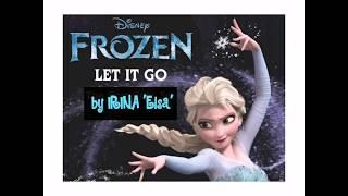 Irina 'Elsa' sang her favourite song