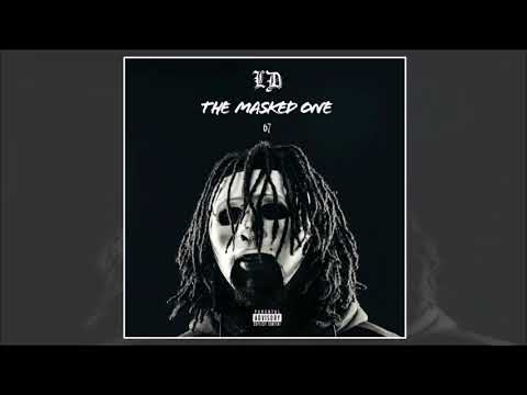 (67) LD | The Masked One (Official Mixtape) Mp3