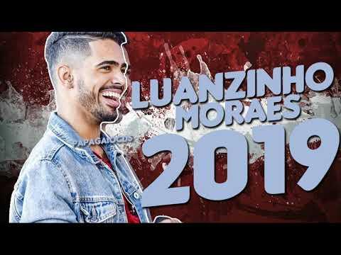 LUANZINHO MORAES 2019 - NOVO PROMOCIONAL 2019 - REPERTÓRIO INÉDITO - MÚSICAS NOVAS - COMPLETO