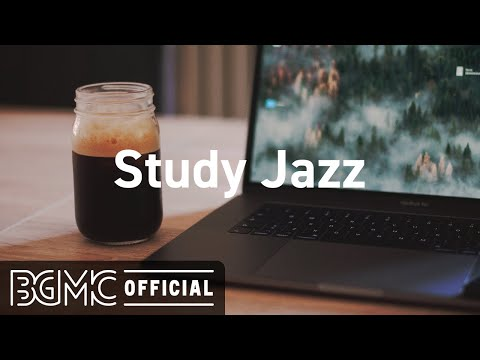 Study Jazz: Smooth Jazz for Study - Elegant Jazz Piano Music for Good Mood