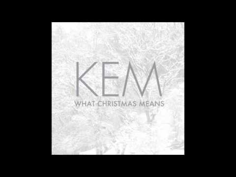 Kem   What Christmas Means   07   Be Mine For Christmas