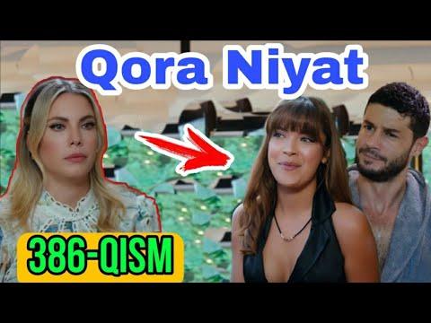 Qora Niyat 386 Qism Uzbek Tilida Turk Seriali / Кора ният 386 кисм турк сериали