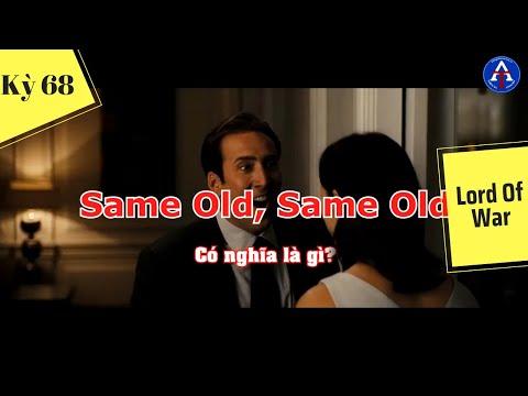 [HỌC IDIOM QUA PHIM] - Same Old, Same Old (Phim Lord Of War)