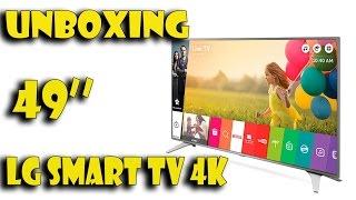 Unboxing - Smart TV LG 4K 49