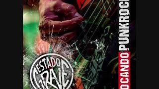 Estado Grave - Tocando Punk Rock (2019) (Full Álbum)