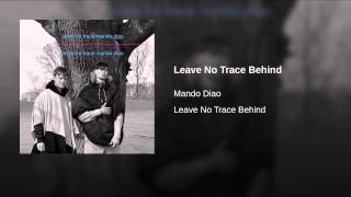 Leave No Trace Behind