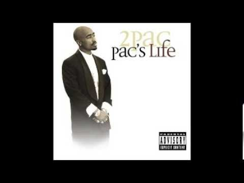2pac - Pac`s Life (Full Album)
