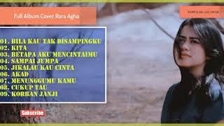 Rara Agha Cover Full Album