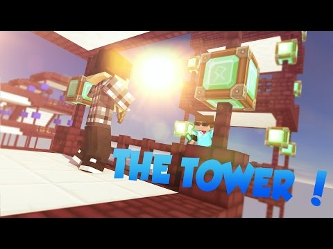 Minecraft - THE TOWER ! ( Avec Agentgb )