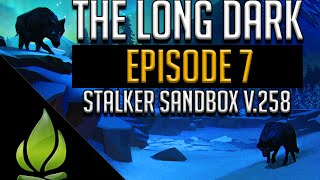 Let's Play The Long Dark - Stalker Sandbox v.258 - Episode 7