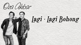 Oza Akbar - Lagi Lagi Bohong [Official Video Lyric]