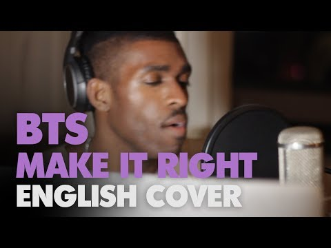 BTS - Make It Right (English Cover + Lyrics )