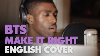 Baixar BTS - Make It Right (English Cover + Lyrics )