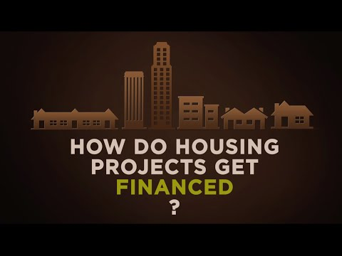 How Do Housing Developments Get Financed?