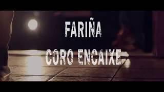 """Versión por Coro Encaixe de la intro de """"Fariña"""" (Iván Ferreiro)"""