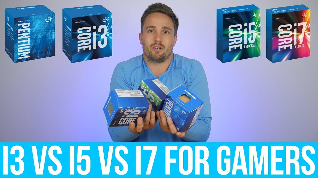 Intel Pentium vs  Core i3 vs  Core i5 vs  Core i7 - What do Gamers get by  spending more?