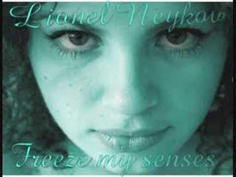 lionel neykov freeze my senses