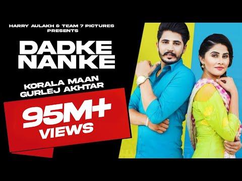 dadke-nanke---koraliya-ft-gurlej-akhter-|-latest-punjabi-song-2019-|-new-punjabi-song-2019-|-team7