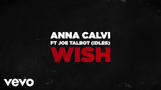 Anna Calvi - Wish (feat. IDLES) (Hunted Version) [Official Audio]
