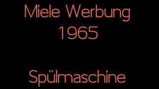 Miele Werbung 1965 - Spülmaschine