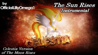 The Sun Rises Instrumental (Celestia Version of The Moon Rises)