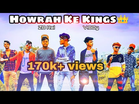 Howrah  Ke  King Rap Song - Official Music Video -2019