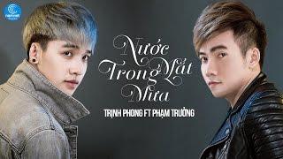 Nước Mắt Trong Mưa - Trịnh Phong ft Phạm Trưởng    Album Khó Đoán
