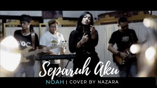 Separuh Aku - Noah    Umimma Khusna  Cover  #sahabatnoah
