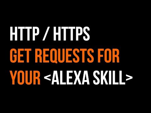 Make HTTP / HTTPS GET Requests in an Alexa Skill in 16 minutes Mp3