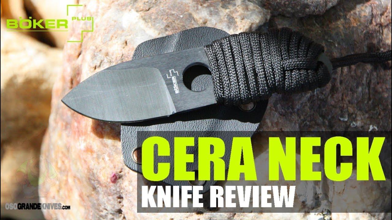 Boker Plus Cera Neck Ceramic Knife Review | OsoGrandeKnives   YouTube